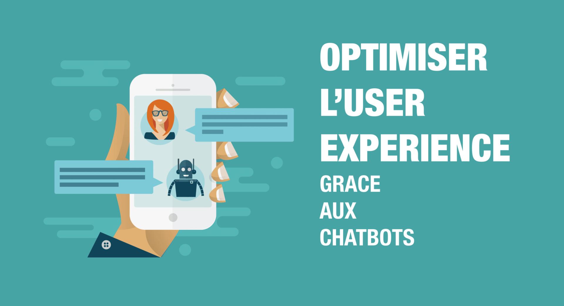 Comment optimiser l'expérience utilisateur grâce aux chatbots