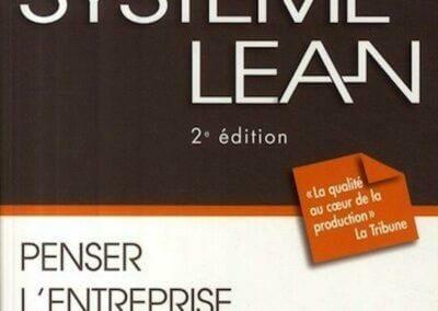 Système Lean : Penser l'entreprise au plus juste.