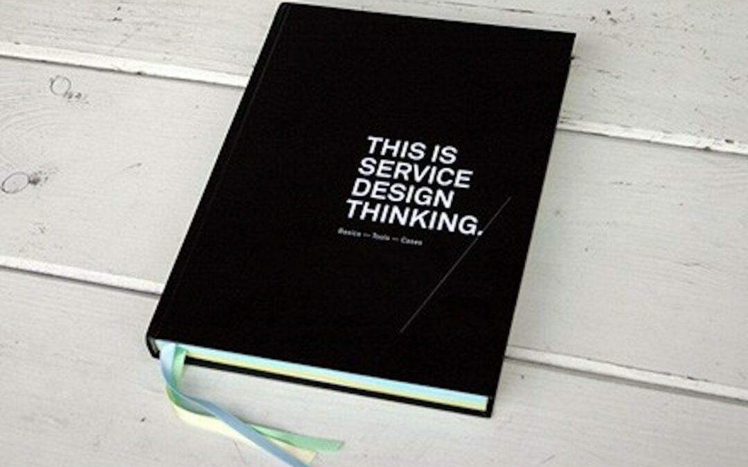 This is Service Design Thinking : Découvrez le Design de Service