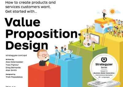 Value Proposition Design : Une méthode efficace pour concevoir des produits à forte valeur ajoutée.