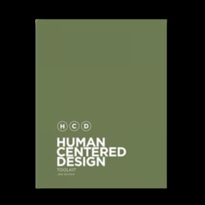 Human Centered Design Toolkit : Le parfait guide pour co-créer des solutions centrées utilisateur.