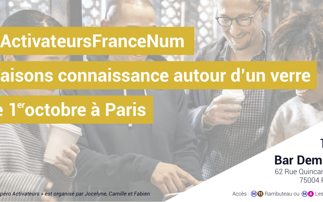 #ActivateurFranceNum / Un apéro pour accélérer la transition numérique des PME le 1er octobre