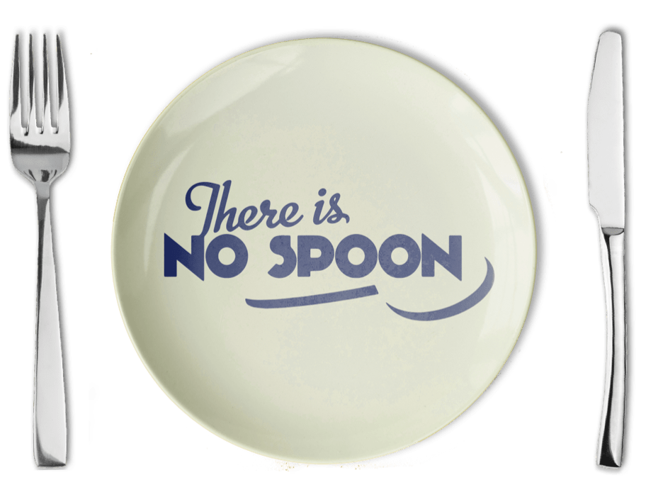 There is no spoon